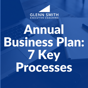 Annual Business Plan: 7 Key Processes