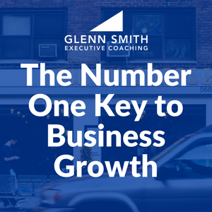 The Number One Key to Business Growth