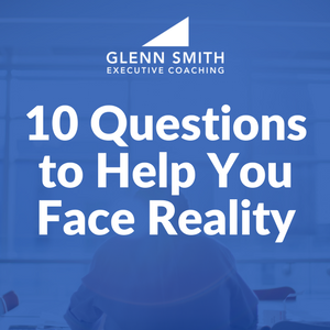 10 Questions to Help You Face Reality