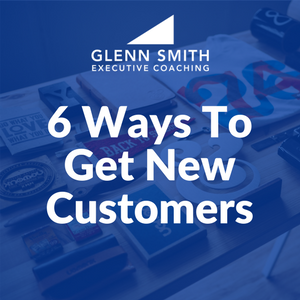 6 Ways to Get New Customers