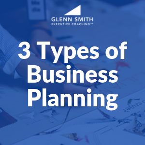 3 Types of Business Planning