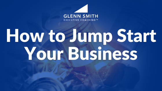How to Jump Start Your Business